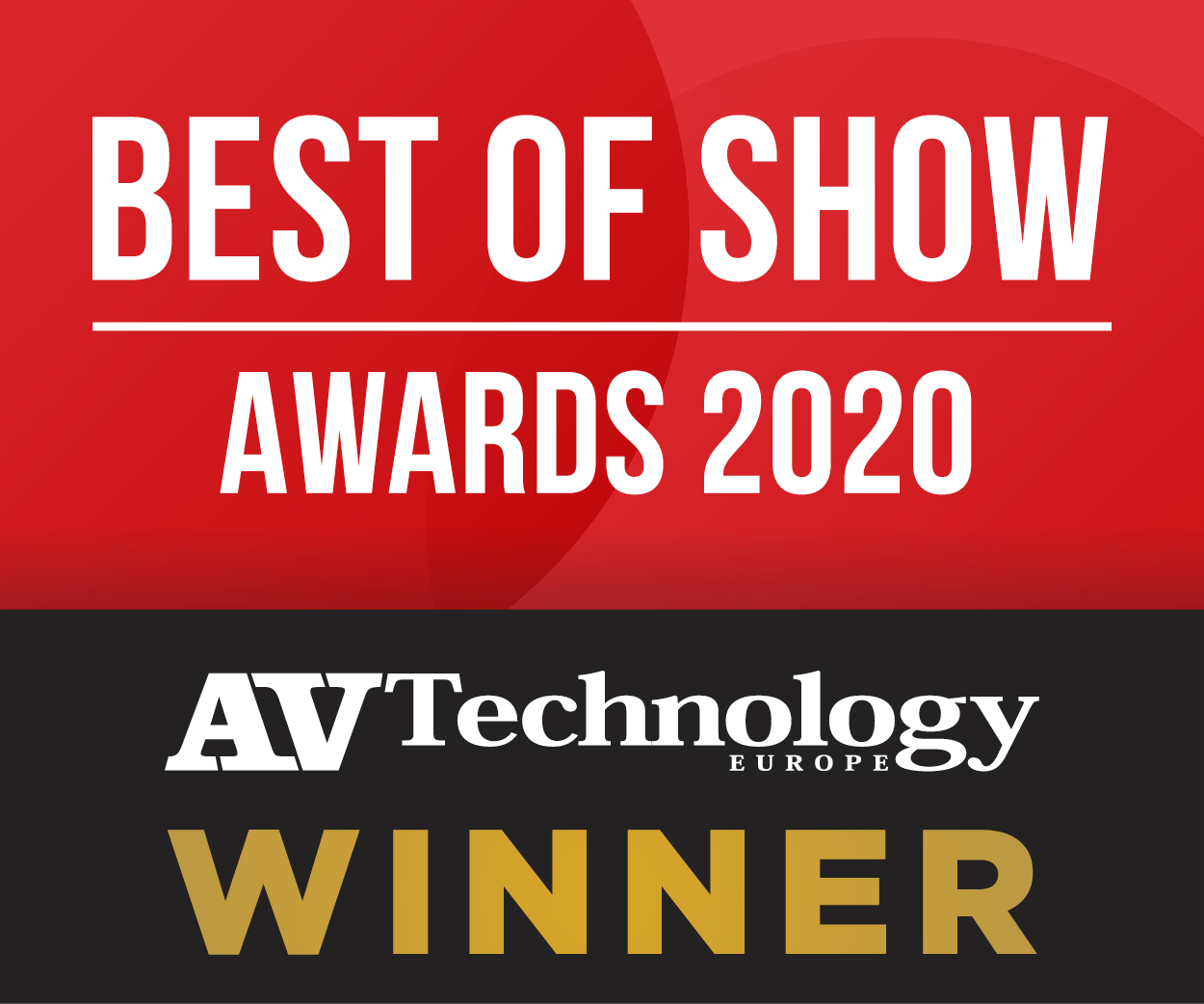 AV Technology Europe's Best of Show Award at ISE 2020